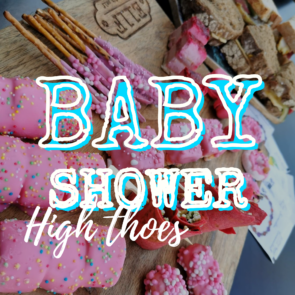 BABY SHOWER HIGH THOES